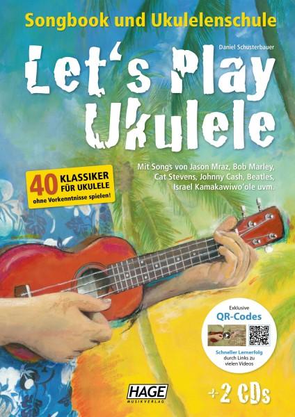 Let's Play Ukulele (mit 2 CDs und QR-Codes)