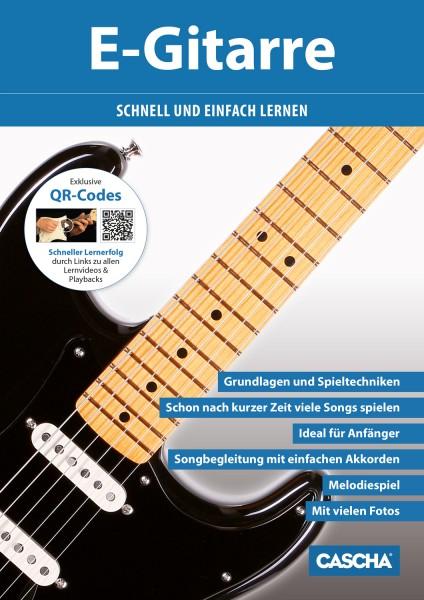 E-Gitarre - Schnell und einfach lernen