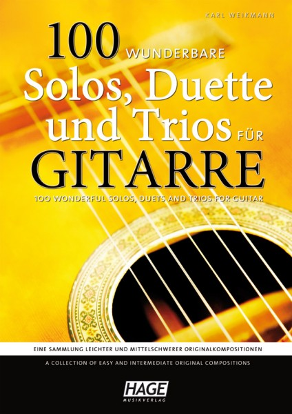 100 wunderbare Solos, Duette und Trios für Gitarre